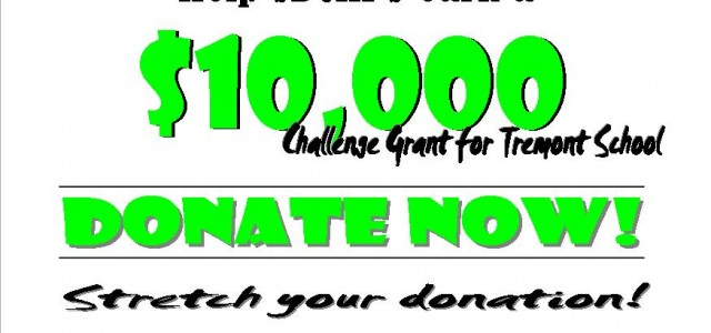 The SDCHPS has been offered a $10,000 Challenge Grant for Tremont School.  We need your donations to help us earn the full $10,000.  We are going to have to put […]